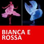 BIANCA E ROSSA