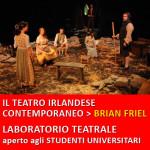 LABORATORIO TEATRALE > il teatro irlandese contemporaneo, Brian Friel