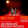 UN PRINCIPE PICCOLO PICCOLO - sabato 7 e domenica 8 aprile alle ore 18:00 - Teatro Ferroviario