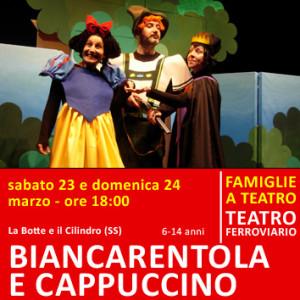 BIANCARENTOLA E CAPPUCCINO - sabato 23 e domenica 24 marzo - ore 18:00 teatro ferroviario