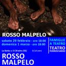 ROSSO MALPELO - sabato 29 febbraio e domenica 1 marzo - ore 18:00 - teatro ferroviario