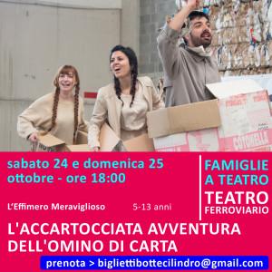 L'ACCARTOCCIATA AVVENTURA  DELL'OMINO DI CARTA - 24 e 25 ottobre alle ore 18:00 - Teatro Ferroviario