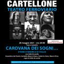 CAROVANA DEI SOGNI... - 28 maggio alle ore 20:00 - Teatro Ferroviario