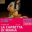 LA CAPRETTA DI MARIA - 23 maggio alle ore 18:00 - Teatro Ferroviario