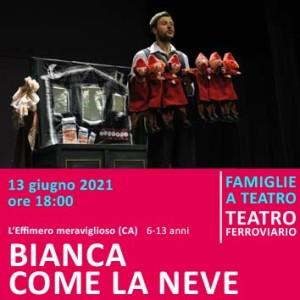 BIANCA COME LA NEVE - 13 giugno alle ore 18:00 - Teatro Ferroviario
